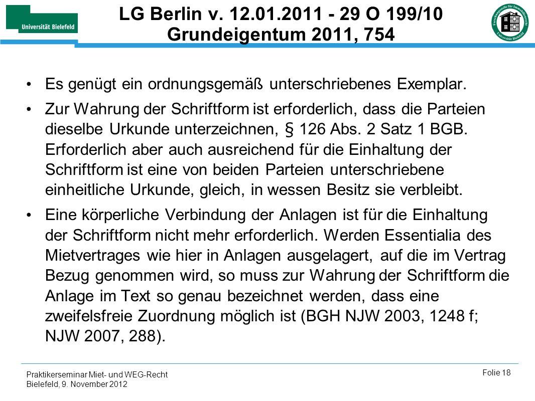 LG Berlin v. 12.01.2011 - 29 O 199/10 Grundeigentum 2011, 754