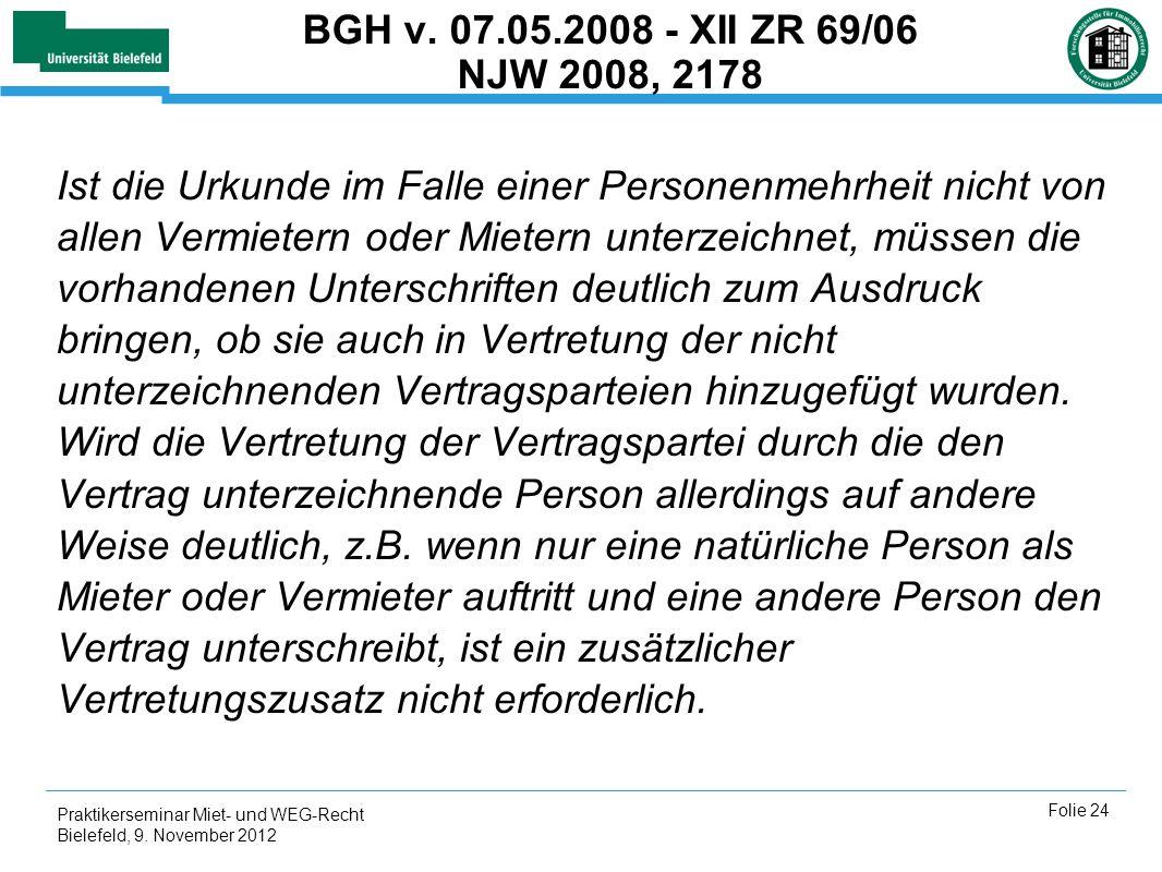 BGH v. 07.05.2008 - XII ZR 69/06 NJW 2008, 2178