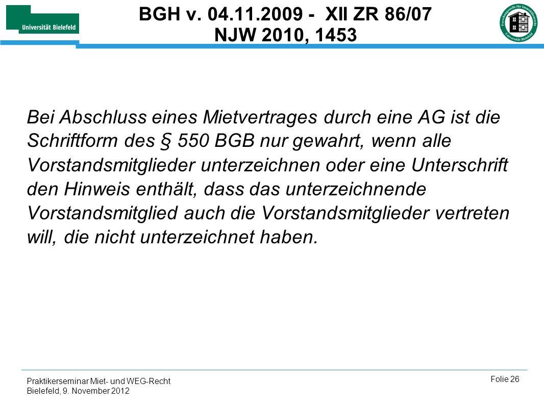 BGH v. 04.11.2009 - XII ZR 86/07 NJW 2010, 1453