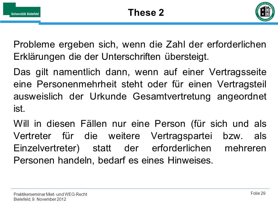 These 2 Probleme ergeben sich, wenn die Zahl der erforderlichen Erklärungen die der Unterschriften übersteigt.