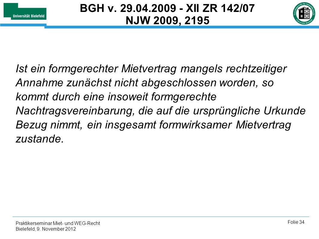 BGH v. 29.04.2009 - XII ZR 142/07 NJW 2009, 2195