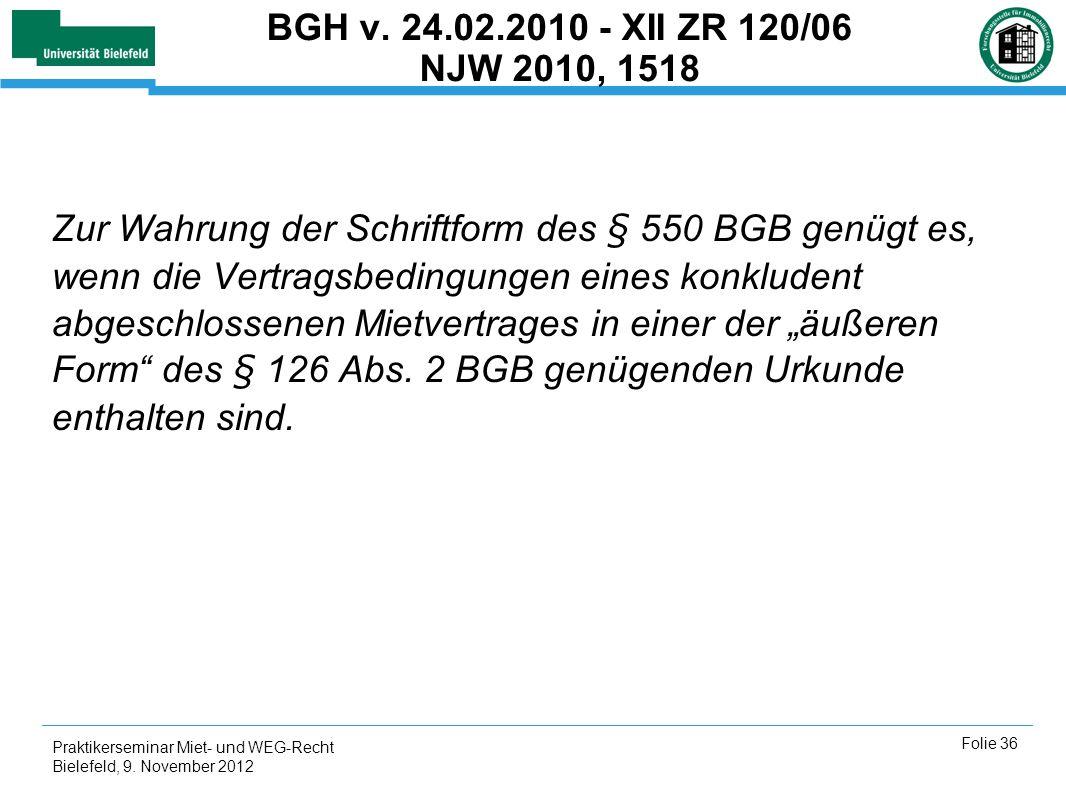 BGH v. 24.02.2010 - XII ZR 120/06 NJW 2010, 1518