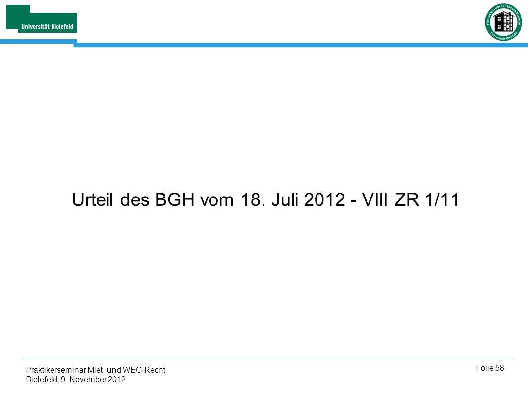 Urteil des BGH vom 18. Juli 2012 - VIII ZR 1/11