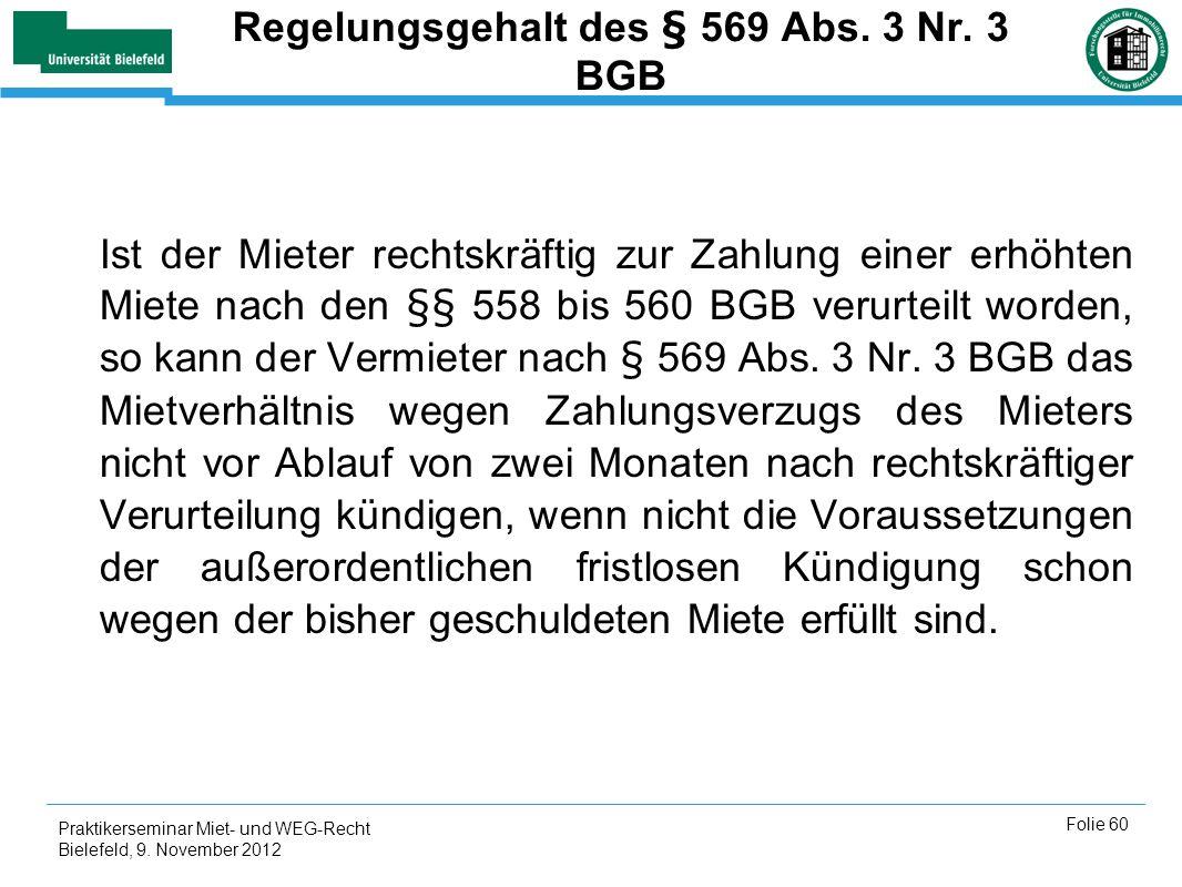 Regelungsgehalt des § 569 Abs. 3 Nr. 3 BGB