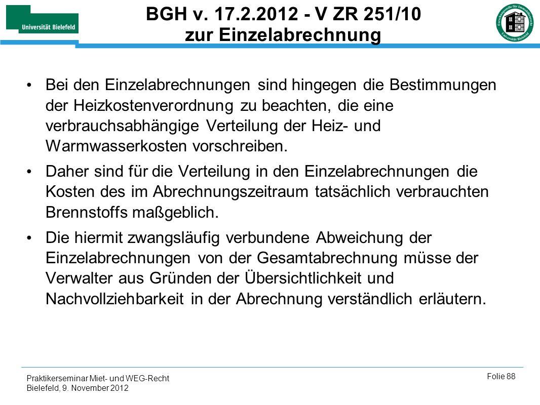 BGH v. 17.2.2012 - V ZR 251/10 zur Einzelabrechnung