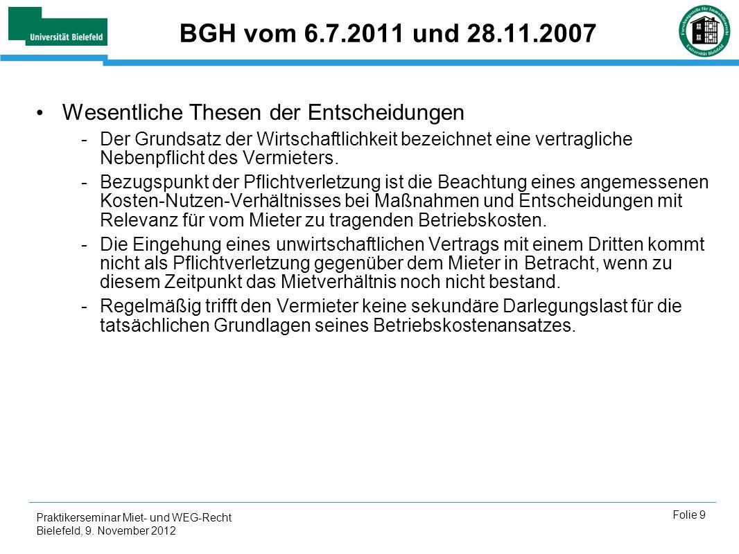 BGH vom 6.7.2011 und 28.11.2007 Wesentliche Thesen der Entscheidungen