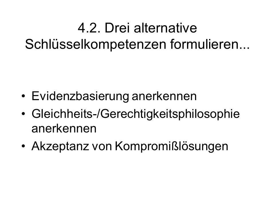 4.2. Drei alternative Schlüsselkompetenzen formulieren...