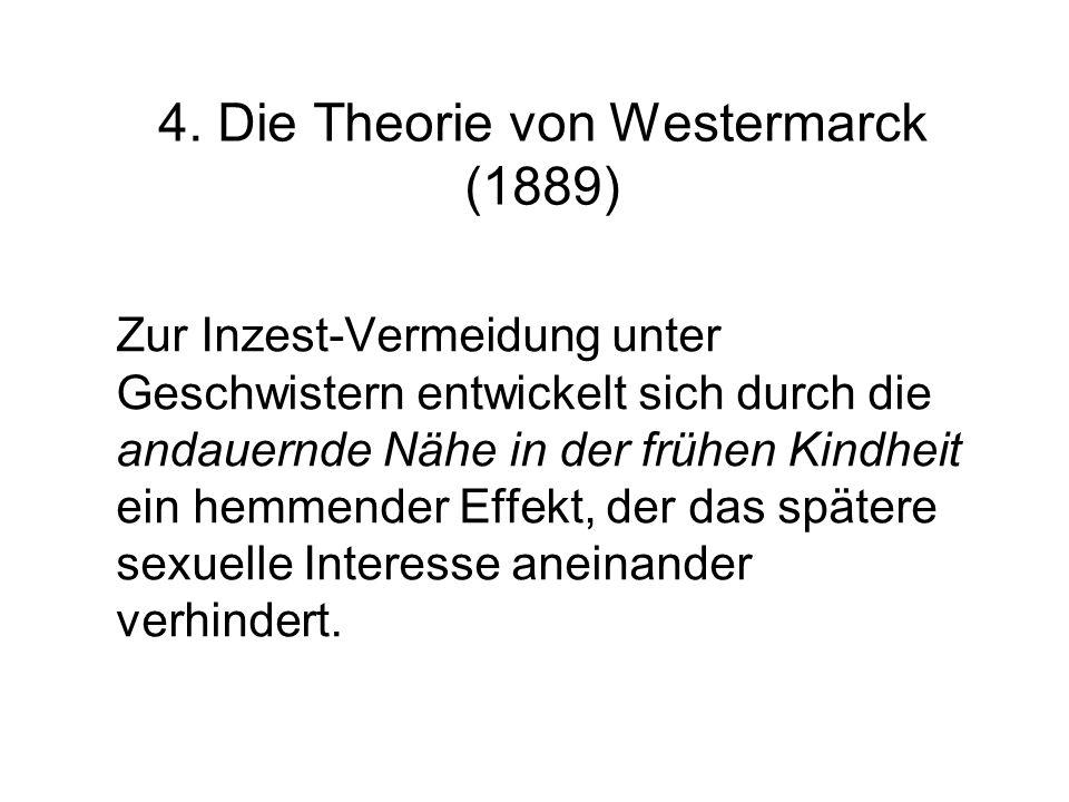 4. Die Theorie von Westermarck (1889)