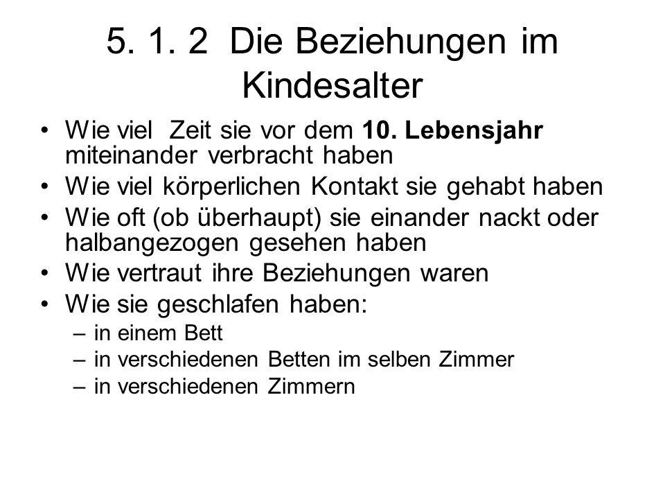 5. 1. 2 Die Beziehungen im Kindesalter