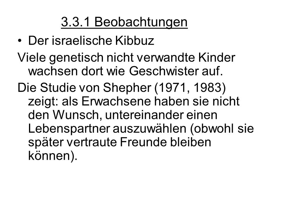 3.3.1 Beobachtungen Der israelische Kibbuz