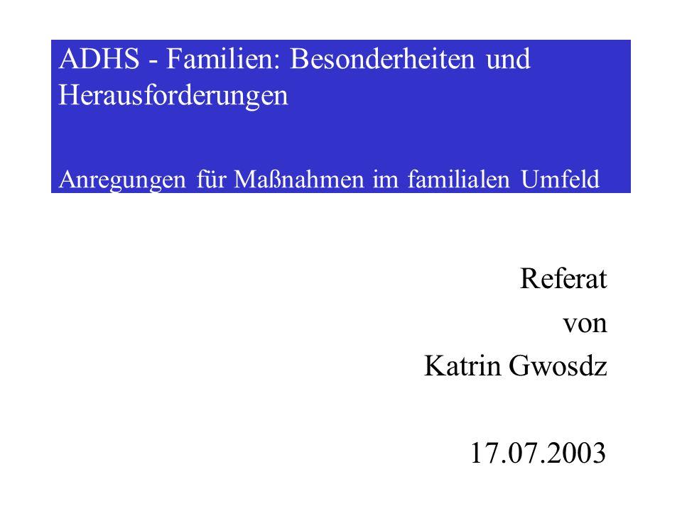 Referat von Katrin Gwosdz 17.07.2003