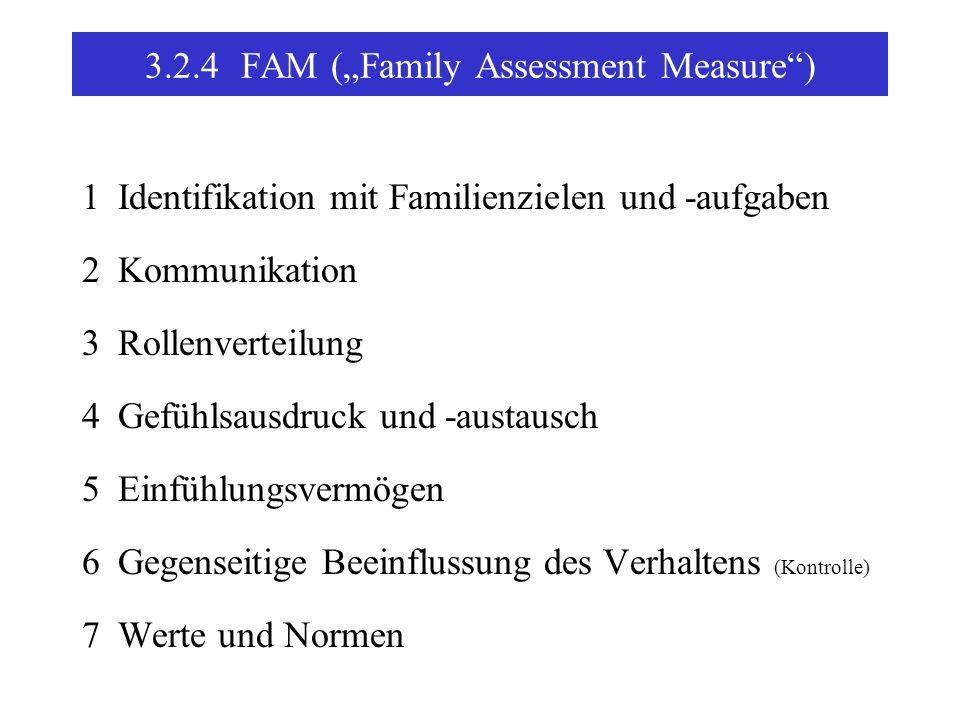 "3.2.4 FAM (""Family Assessment Measure )"