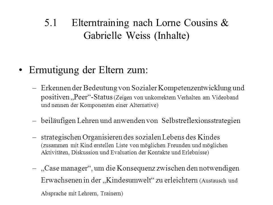 5.1 Elterntraining nach Lorne Cousins & Gabrielle Weiss (Inhalte)