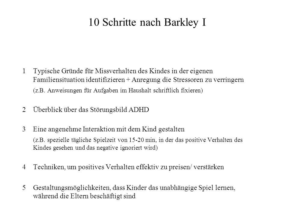 10 Schritte nach Barkley I