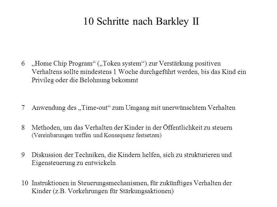 10 Schritte nach Barkley II