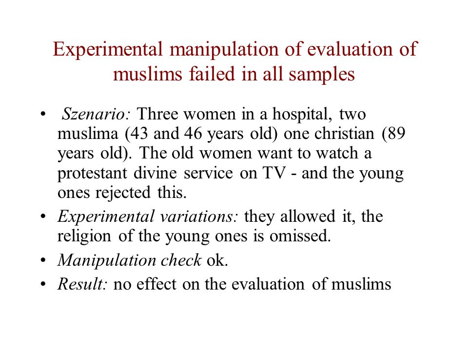 Experimental manipulation of evaluation of muslims failed in all samples