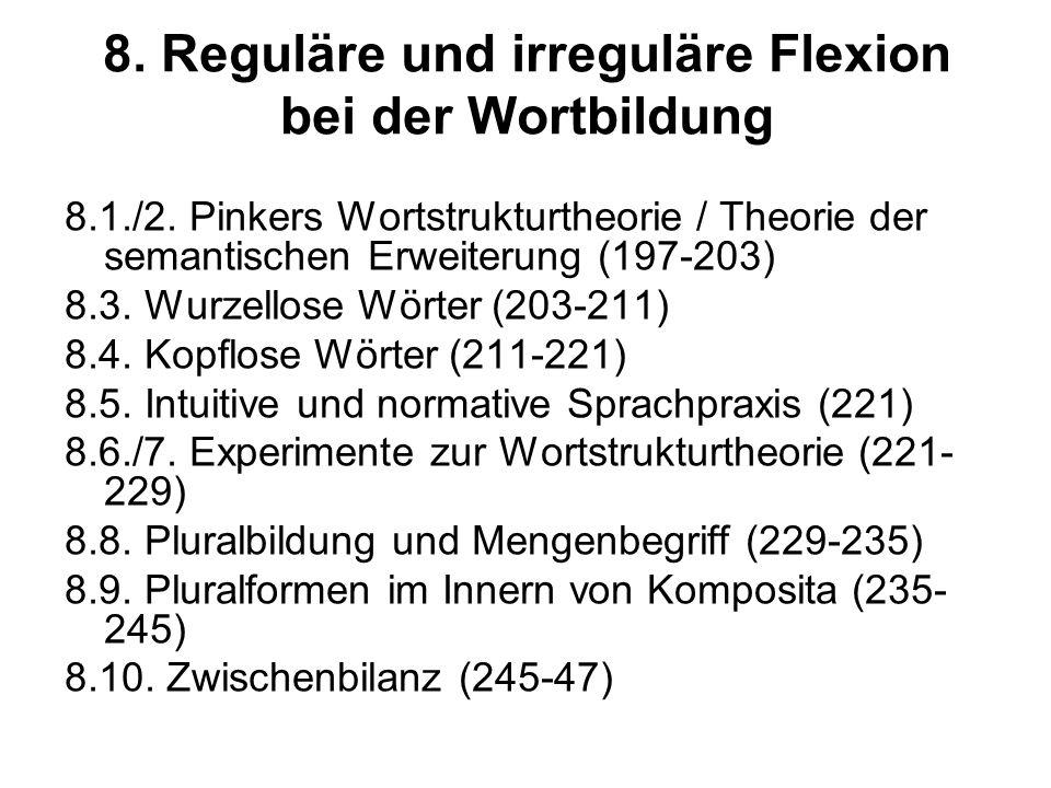 8. Reguläre und irreguläre Flexion bei der Wortbildung