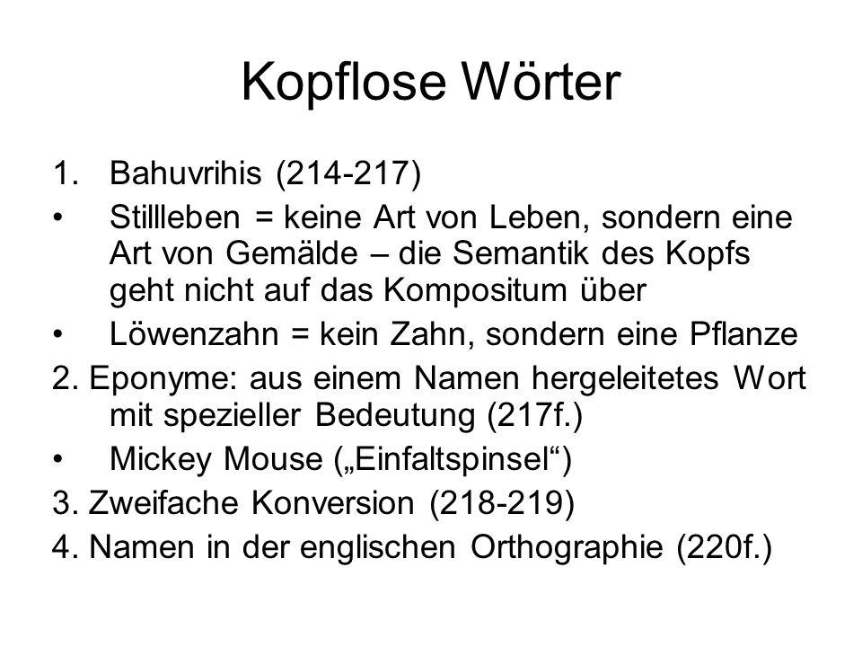 Kopflose Wörter Bahuvrihis (214-217)