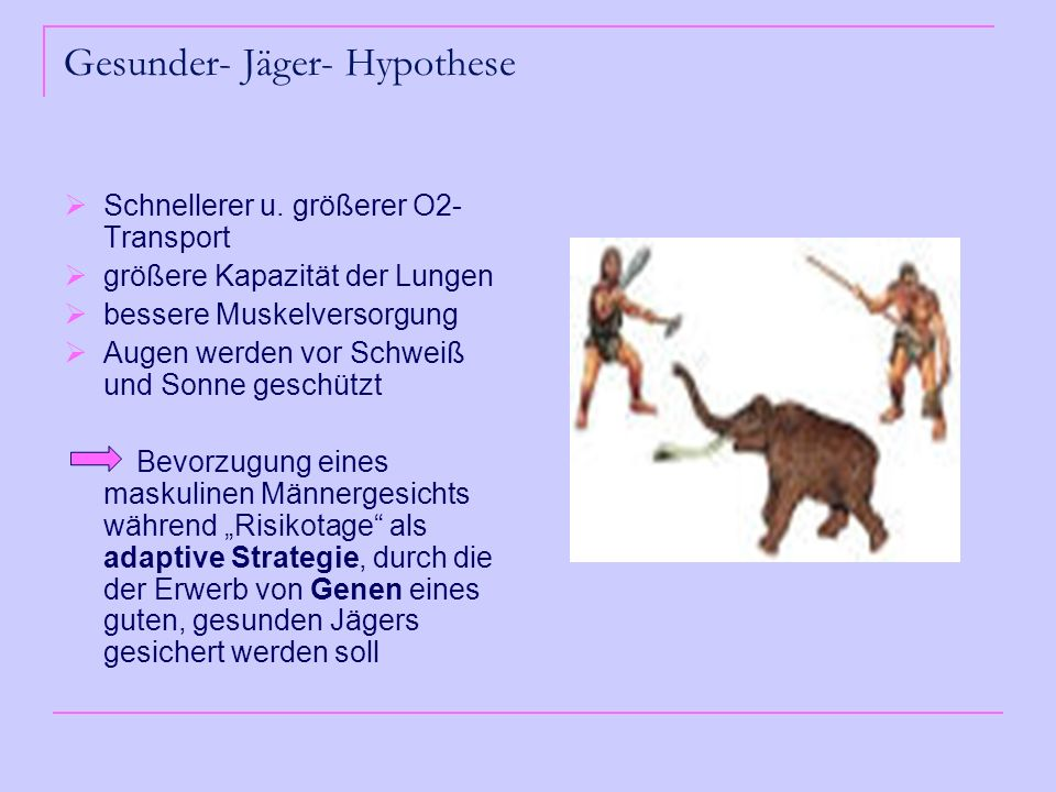 Gesunder- Jäger- Hypothese