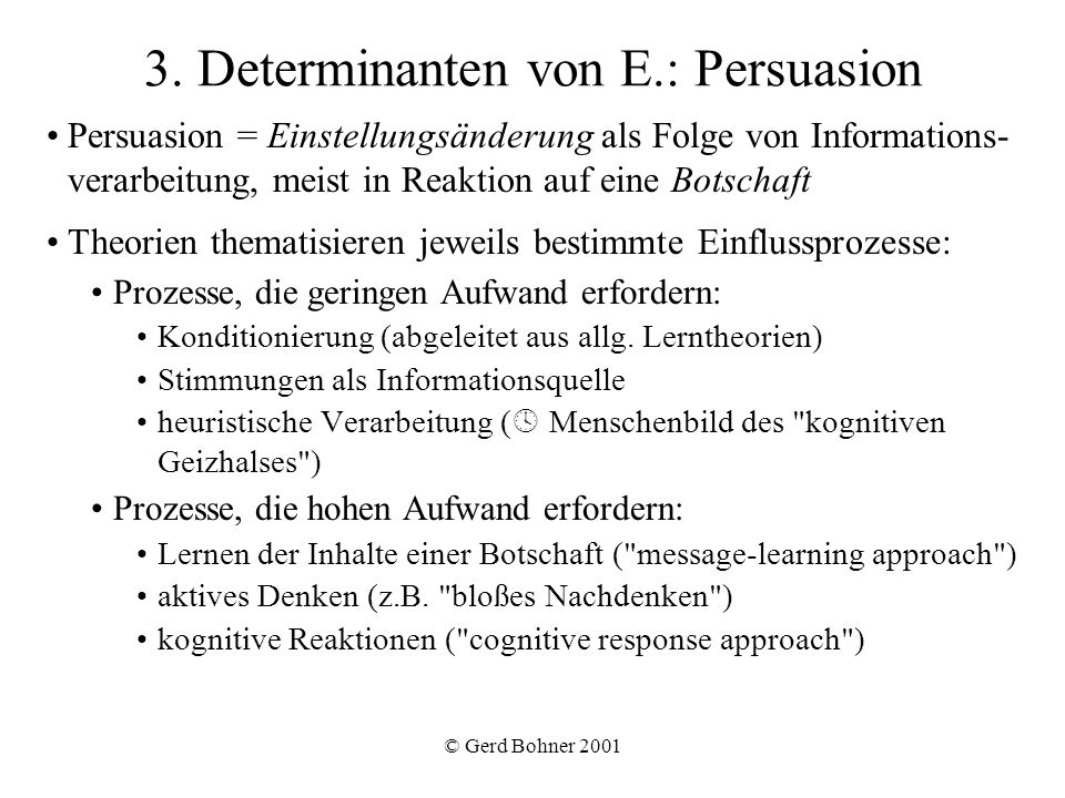 3. Determinanten von E.: Persuasion