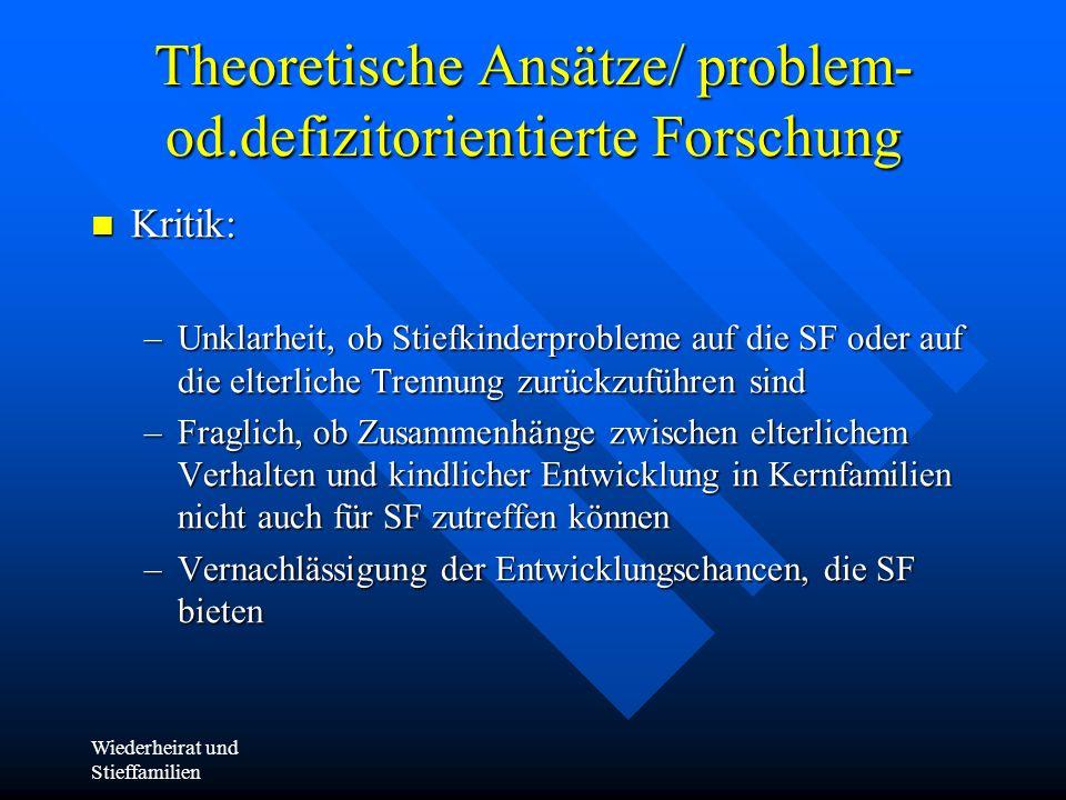 Theoretische Ansätze/ problem- od.defizitorientierte Forschung