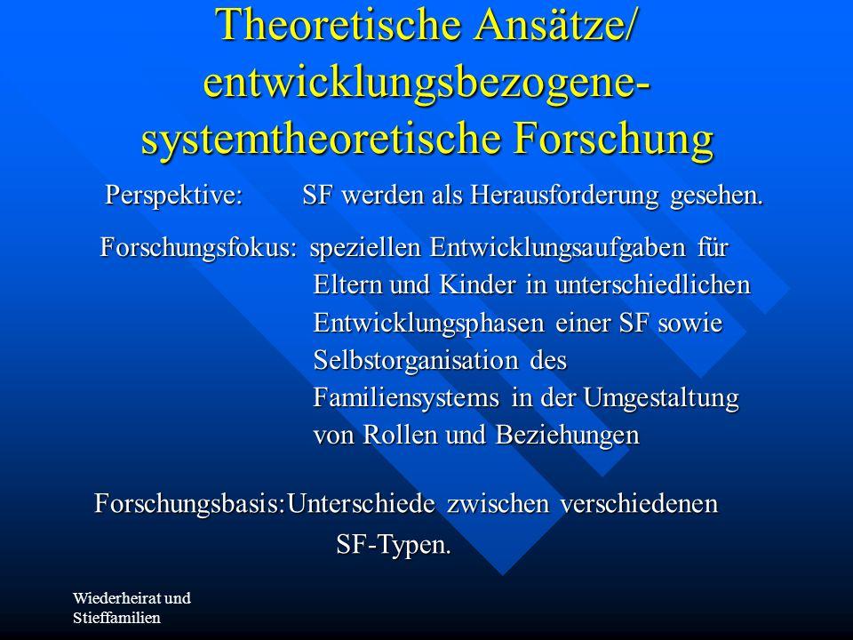 Theoretische Ansätze/ entwicklungsbezogene- systemtheoretische Forschung