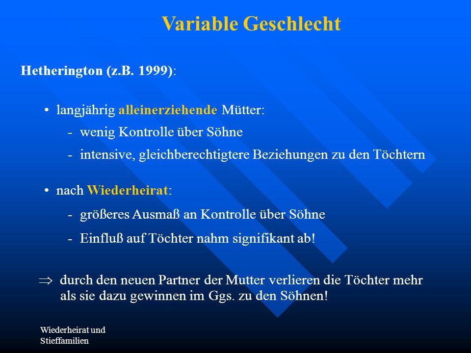 Variable Geschlecht Hetherington (z.B. 1999):