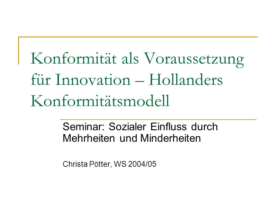Konformität als Voraussetzung für Innovation – Hollanders Konformitätsmodell