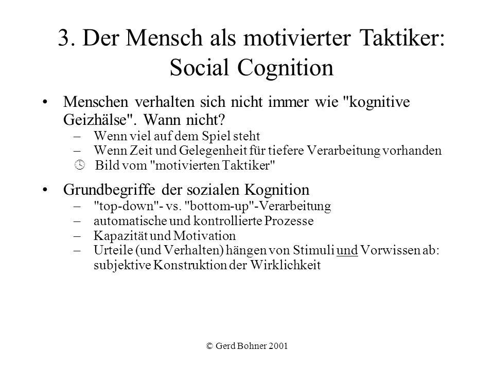 3. Der Mensch als motivierter Taktiker: Social Cognition
