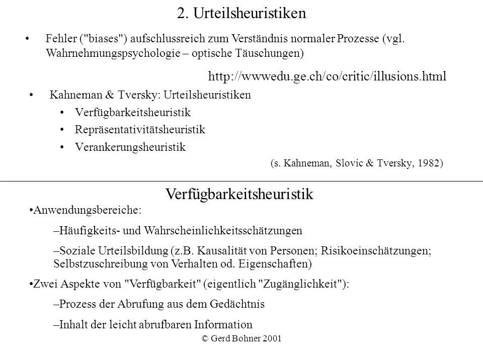 http://wwwedu.ge.ch/co/critic/illusions.html 2. Urteilsheuristiken