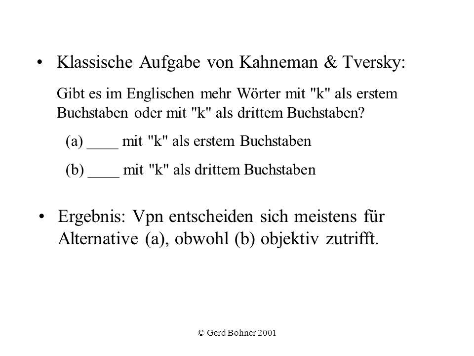 Klassische Aufgabe von Kahneman & Tversky: