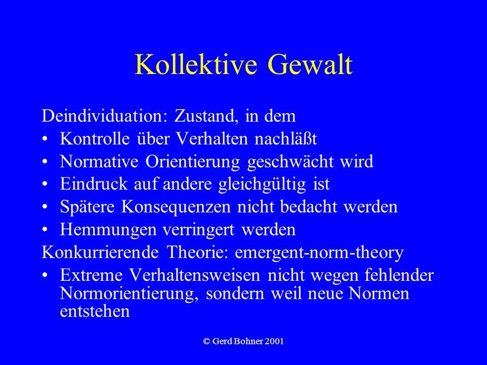 Kollektive Gewalt Deindividuation: Zustand, in dem
