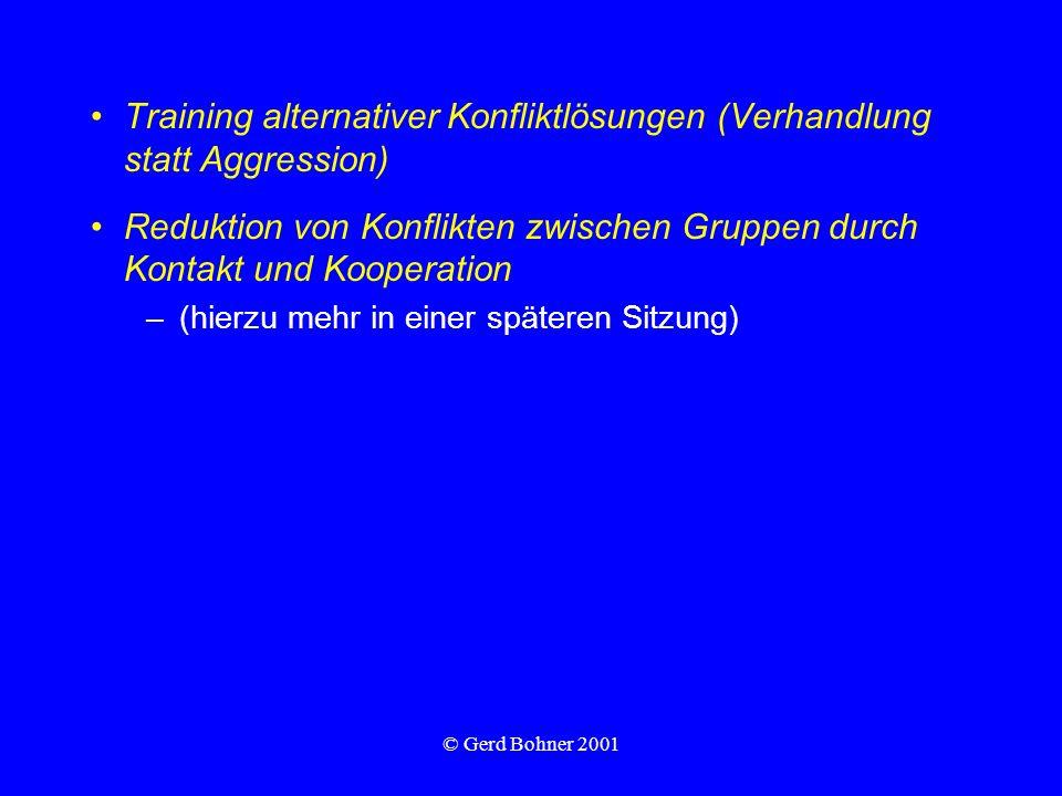 Training alternativer Konfliktlösungen (Verhandlung statt Aggression)