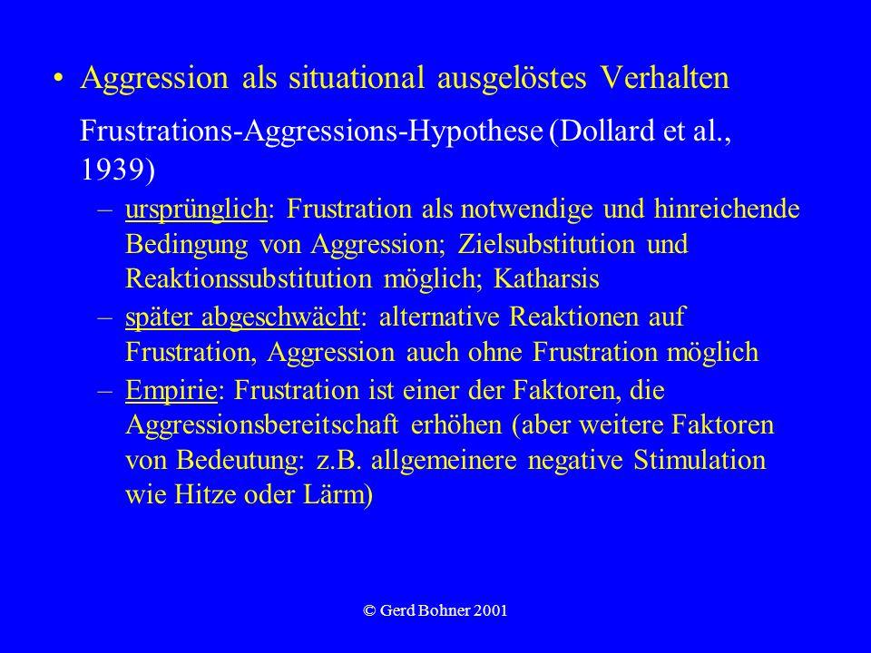 Aggression als situational ausgelöstes Verhalten