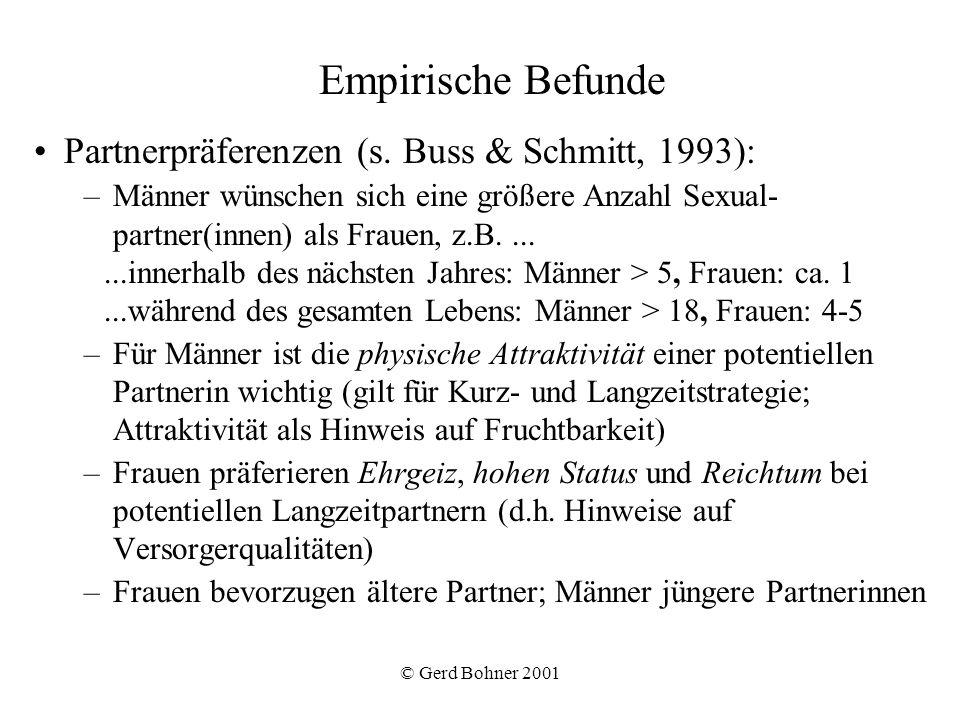 Empirische Befunde Partnerpräferenzen (s. Buss & Schmitt, 1993):