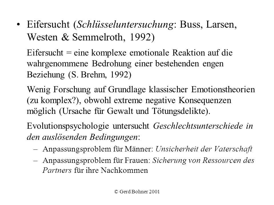 Eifersucht (Schlüsseluntersuchung: Buss, Larsen, Westen & Semmelroth, 1992)
