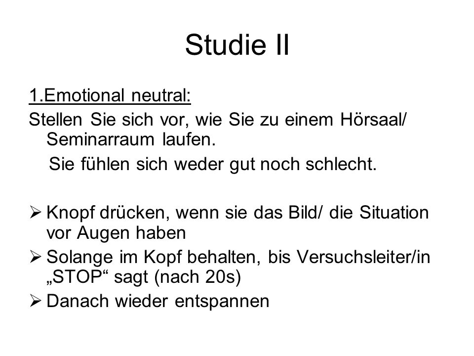 Studie II 1.Emotional neutral: