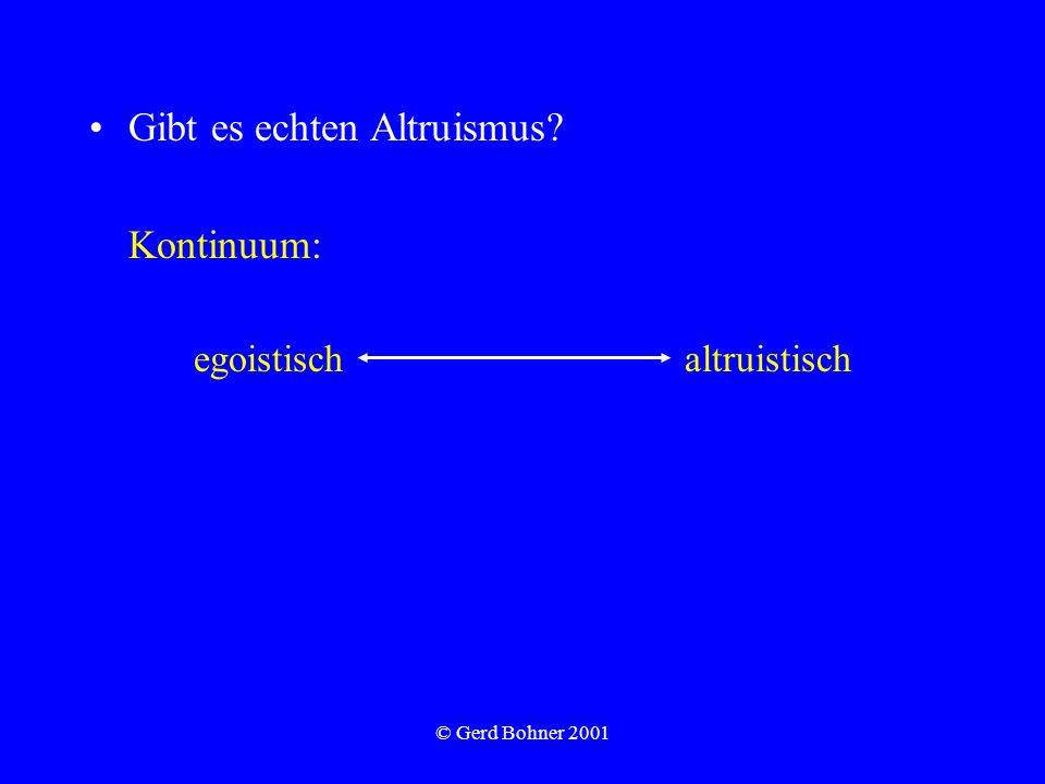 Gibt es echten Altruismus Kontinuum: