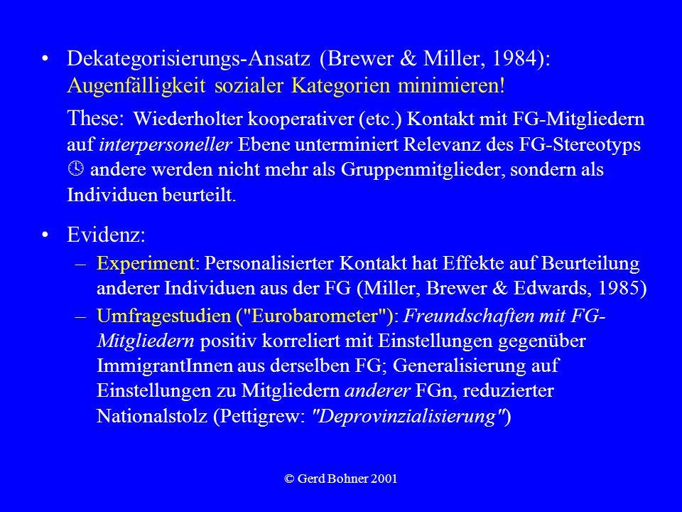 Dekategorisierungs-Ansatz (Brewer & Miller, 1984): Augenfälligkeit sozialer Kategorien minimieren!