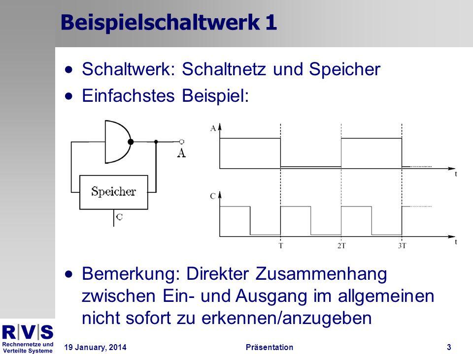 Beispielschaltwerk 1 Schaltwerk: Schaltnetz und Speicher