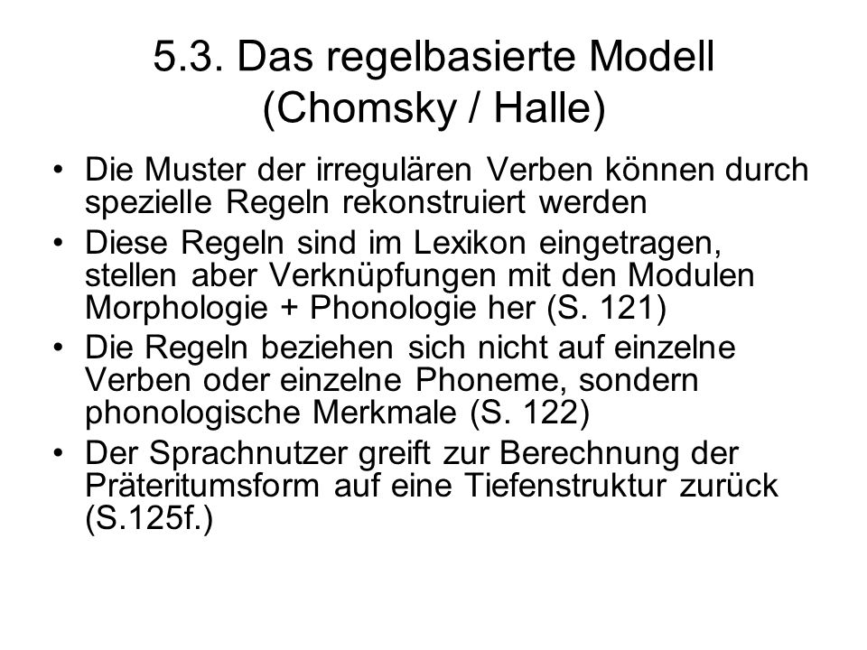 5.3. Das regelbasierte Modell (Chomsky / Halle)