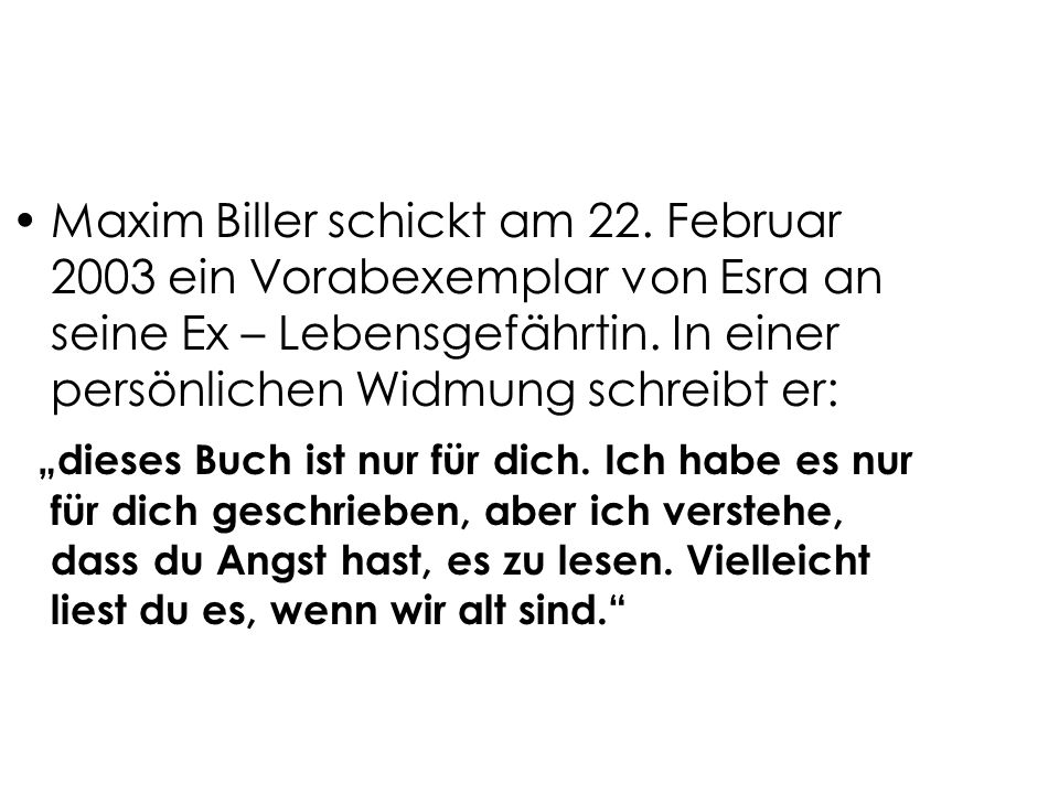 Maxim Biller schickt am 22