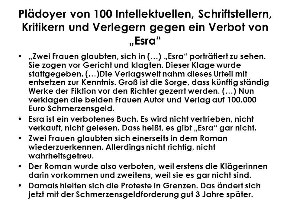 """Plädoyer von 100 Intellektuellen, Schriftstellern, Kritikern und Verlegern gegen ein Verbot von """"Esra"""