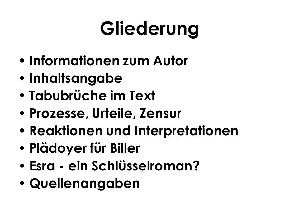 Gliederung Informationen zum Autor Inhaltsangabe Tabubrüche im Text