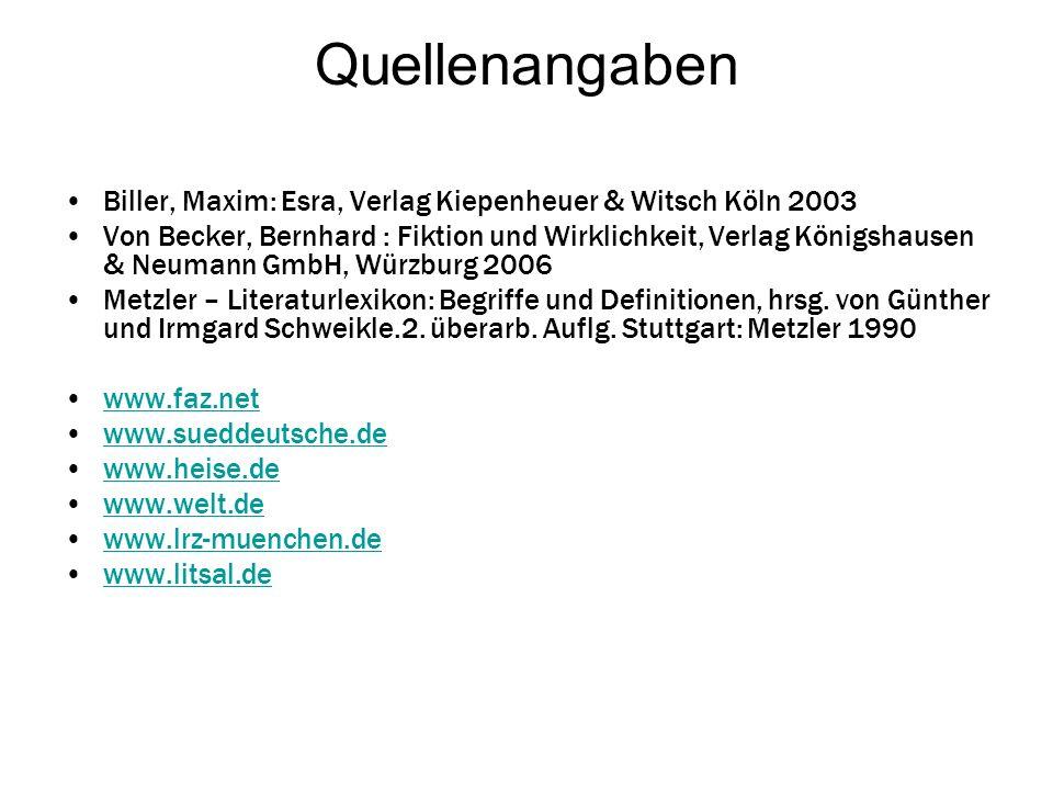 Quellenangaben Biller, Maxim: Esra, Verlag Kiepenheuer & Witsch Köln 2003.
