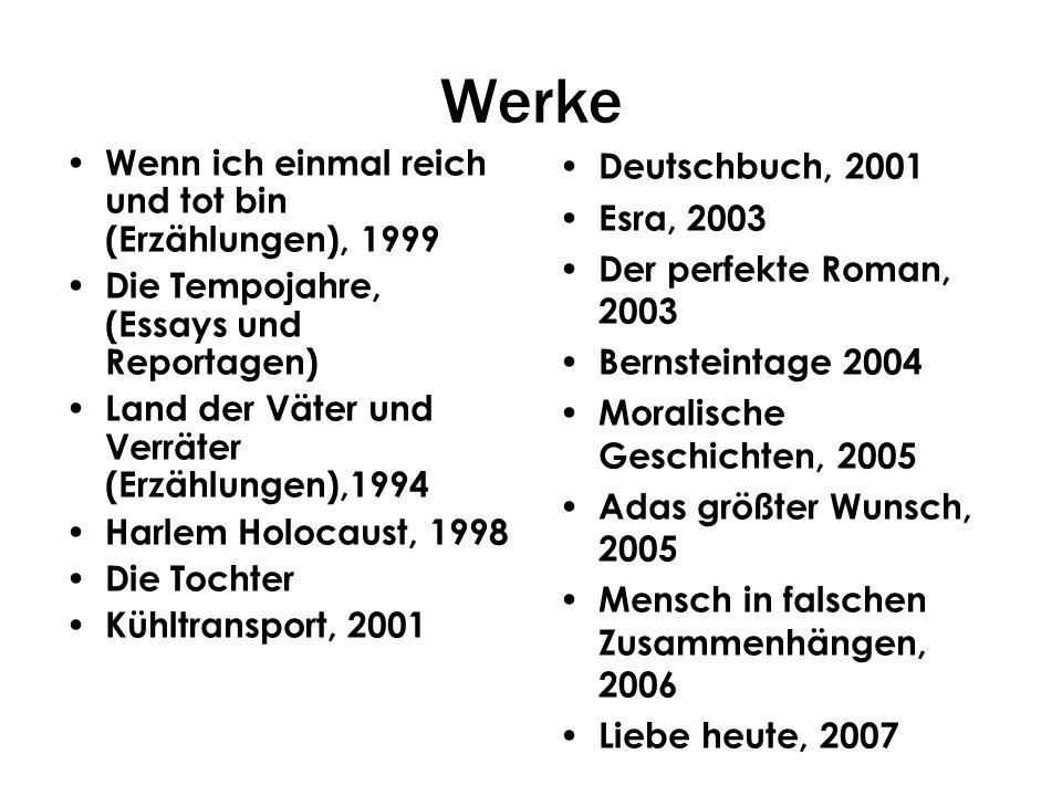 Werke Wenn ich einmal reich und tot bin (Erzählungen), 1999