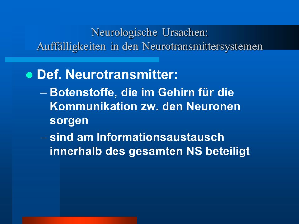 Def. Neurotransmitter:
