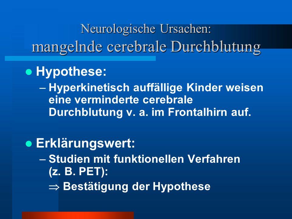 Neurologische Ursachen: mangelnde cerebrale Durchblutung