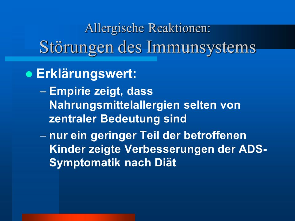 Allergische Reaktionen: Störungen des Immunsystems