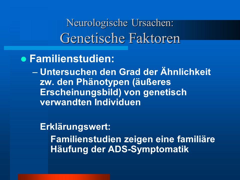 Neurologische Ursachen: Genetische Faktoren